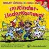 Im KinderLiederKarneval: Fröhliche und mitreißende Bewegungslieder für die Karnevalszeit