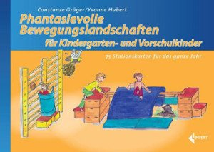 Bewegungslandschaften im Eltern-Kind-Turnen: 75 Stationskarten für das ganze Jahr