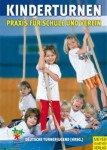 Kinderturnen – Praxis für Schule und Verein