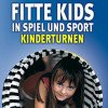 Fitte Kids in Spiel & Sport. Kinderturnen