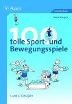 100 tolle Sport- und Bewegungsspiele, Klasse 1/2