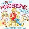 Die 40 besten Fingerspiellieder