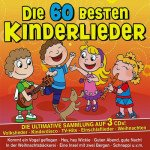 Die 60 Besten Kinderlieder 1