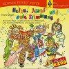 Helau, Alaaf und gute Stimmung. CD: Närrische Tanz- und Feierlieder zum Mitsingen und Austoben für kleine und große Jecken