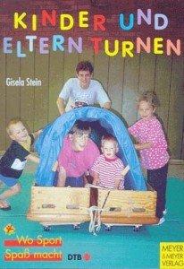Kinder und Eltern turnen. 1 – 2jährige und 3 – 6jährige Kinder turnen mit ihren Eltern