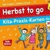 Herbst to go – Kita-Praxis-Karten für den Morgenkreis