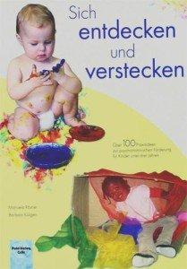 Über 100 Praxisideen zur psychomotorischen Förderung für Kinder unter drei Jahren
