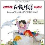 MUKI – Das Kinder- und Familienbuch (inkl. Audio CD): Singen und musizieren mit Kleinkindern (Kinder . MUKI . Musik)