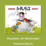 MUKI – Lehrerband (Praxishandbuch): Ein Anfang mit Musik für die Kleinen und ihre Familien zum Singen, Tanzen und Spielen