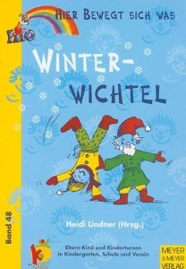 Winterwichtel – Hier bewegt sich was